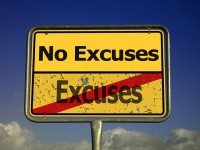 IMAGE: He that is good for making excuses, is seldom good for anything else.