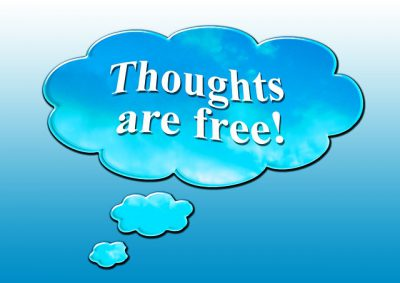 IMAGE: Thought is free. [Thoughts are free.]
