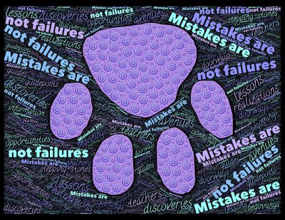 IMAGE: He who makes no mistakes makes nothing.